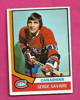 1974-75 OPC # 53 CANADIENS SERGE SAVARD VG+ CARD (INV# D7687)