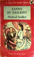 Fanny by gaslight - Sadleir - a great pan double volume 1948
