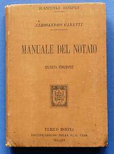 Manuali Hoepli - A. Garetti - Manuale del Notaio - ed. 1901