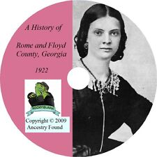 ROME & FLOYD County,Georgia GA - History Genealogy - Family Tree Ancestry CD DVD