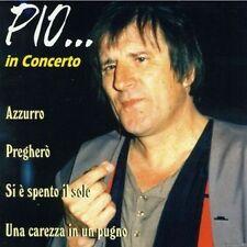 PIO - IN CONCERTO  CD POP-ROCK INTERNAZIONALE