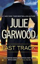 Fast Track by Garwood, Julie