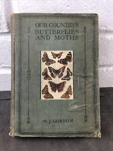 Gordon C1900 Butterflies & Moths with 33 pages colour Prints Book Plates