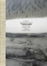Tideland: By Batchelder, David Campany, David Campany, David