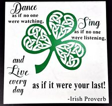 Dance Sing Live Irish Proverb Clover Knots Ceramic Tile USA Wall Decor