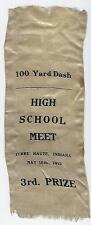 1913 TERRE HAUTE, INDIANA 100 YARD DASH HIGH SCHOOL MEET SILK RIBBON - 3rd PRIZE