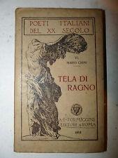 POESIA - Mario Chini: Tela di Ragno 1918 Formiggini, con dedica autografa autore