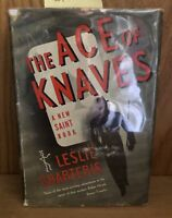 Leslie Charteris / The Ace of Knaves 1941 First Edition; First Printing