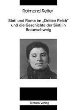 """Sinti und Roma im """"Dritten Reich"""" und die Geschichte der Sinti in Braunschweig ("""