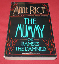 The Mummy or Ramses the Damned by Anne Rice (1989, Paperback) FIRST EDITION