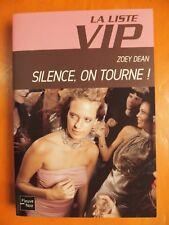 La Liste VIP. Silence, on tourne !. Zoey Dean. Roman Fleuve Noir N° 3