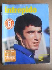 INTREPIDO n°46 1977 Dino Zoff Tarcisio Burgnich Roma-Lazio  [G551]