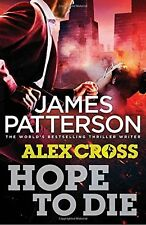 Hope to Die: (Alex Cross 22),James Patterson