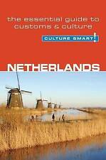 Netherlands - Culture Smart!: the essential guide to customs & culture-ExLibrary