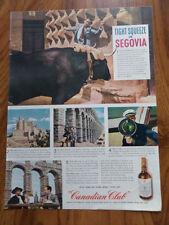 1945 Canadian Club Whiskey Ad Segovia Bull Fighting Casa de los Picos