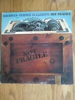 BACHMAN TURNER OVERDRIVE - NOT FRAGILE - 1974 MERCURY RECORDS LP - (G+/G)
