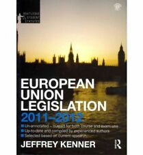 European Union Legislation 2011-2012 (Routledge Student Statutes), Kenner, Jeff,