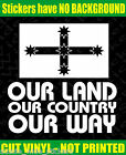 OUR LAND OUR COUNTRY EUREKA SOUTHERN CROSS 4X4 BNS Ute Aussie 200mm Stickers