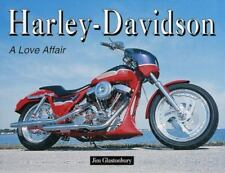 Harley-Davidson: A Love Affair by Jim Glastonbury - Hardcover-Mint Condition