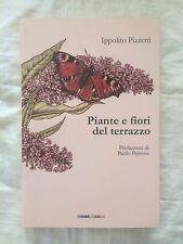 Piante e fiori del terrazzo - Ippolito Pizzetti - Orme Tarka 2012