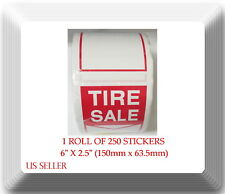 """Tire Label - Tire SaleI 1 Roll of 250 Stickers 6"""" X 2.5"""" (150mm x 63.5mm)"""