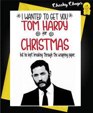 Funny Christmas Card Mum Dad Brother Sister Tom HardyXM124
