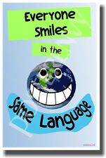 Everyone Smiles In the Same Language - NEW Classroom Motivational Poster