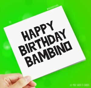 Happy Birthday Bambino / Funny Friday Night Dinner Witty Birthday Card
