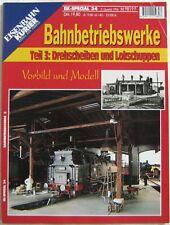 EK Special 34 Bahnbetriebswerke Teil 3 1994 Drehscheiben Lokschuppen Ratgeber