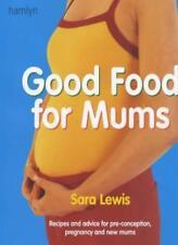 Good Food for Mums-Sara Lewis