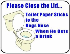 Please Close The Lid, Toilet Paper Sticks to...Laminated Bathroom Sign