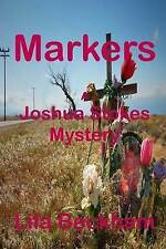 NEW Markers (Joshua Stokes Mysteries) (Volume 3) by Lila Beckham