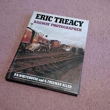 Eric Treacy: Railway Photographer - 1982 (Hardcover)