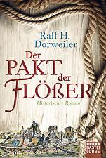 Ralf H. Dorweiler - Der Pakt der Flößer