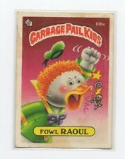 Fowl Raoul Garbage Pail Kids Card # 106 A   NEXT DAY SHIP AFTER PAYMENT