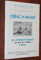 CREAC'H-MAOUT journées tragiques 5 6 7 août 1944 Pleubian Côtes d'Armor guerre
