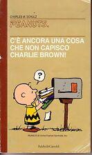 C'é ancora una cosa che non capisco Charlie Brown Peanuts Ed. Baldini & Castaldi