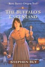 The Buffalo's Last Stand (Retta Barre's Oregon Trail)-ExLibrary