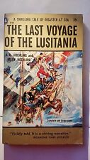 The Last Voyage of the Lusitania: Hoehling Popular Lib. 1957 Thriller E-84
