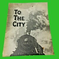 """To the City A Story and Picture Book Prepared by John Y. Beaty SC 1933 12""""X9 1/2"""