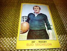 Figurina Panini Campioni dello Sport 1970/71 n°287 ELIO MICHELON ITALIA Rugby