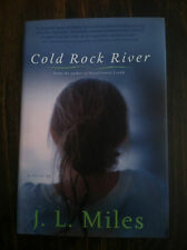 Cold Rock River by J. L. Miles (2006, Hardcover)  STORE#4534