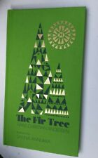 The Fir Tree Hans Christian Andersen Illustrated by Sanna Annukka