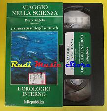 VHS cartonata L'OROLOGIO INTERNO Viaggio nella scienza PIERO ANGELA(F67) no dvd