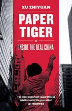 Tigre de papel: dentro de la verdadera China por Zhiyuan, Xu | Libro De Bolsillo | 97817818598