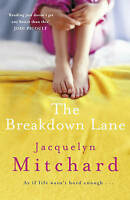 The Breakdown Lane, Mitchard, Jacquelyn, Used; Good Book