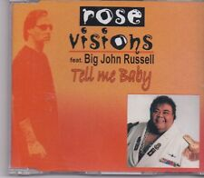 Rose Visions feat Big John Russel-Tell Me Baby cd maxi single 2 tracks