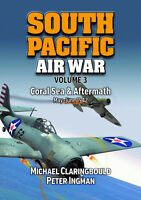 South Pacific Air War VOLUME 3 Battle of the Coral Sea 1942 RAAF WW2 NEW BOOK
