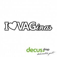 I Love vaginas // sticker JDM pegatinas parabrisas