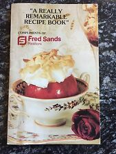 """A Really Remarkable Recipe Book"" Complimentary Of Fred Sands Vintage Cookbook"